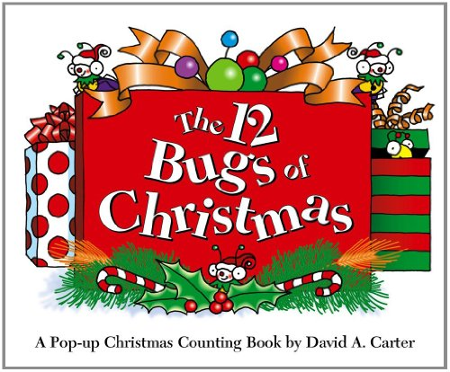 The 12 Bugs of Christmas: A Pop-Up Christmas Counting Book (Bugs in a Box Books) por David A. Carter