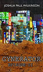Gynerator (SF in The City Book 2)