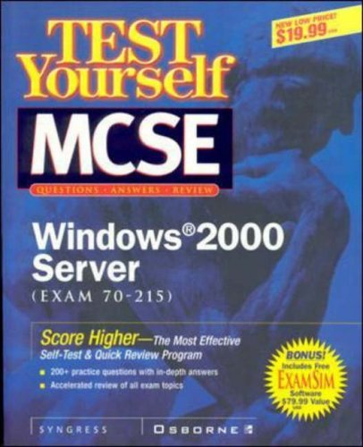 Test Yourself MCSE Windows 2000 Server (Exam 70-215) (Certification) by Inc. Syngress Media (2000-11-01)