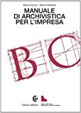 Manuale di archivistica per l'impresa