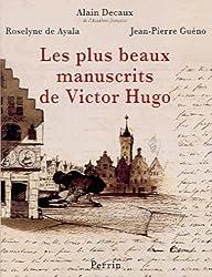 Les Plus Beaux Manuscrits de Victor Hugo