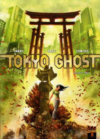 Tokyo Ghost, Tome 2 : Edo