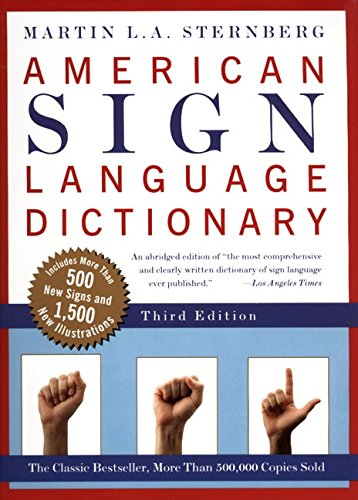 American Sign Language Dictionary por Martin L.A. Sternberg