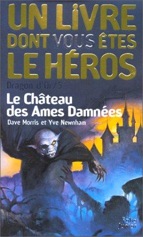 Dragon d'or, numéro 5 : Le Château des âmes damnées