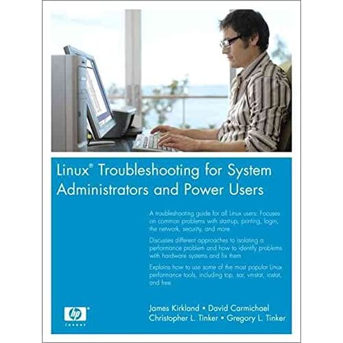 [(Linux Troubleshooting for System Administrators and Power Users)] [By (author) James K. Kirkland ] published on (May, 2006)