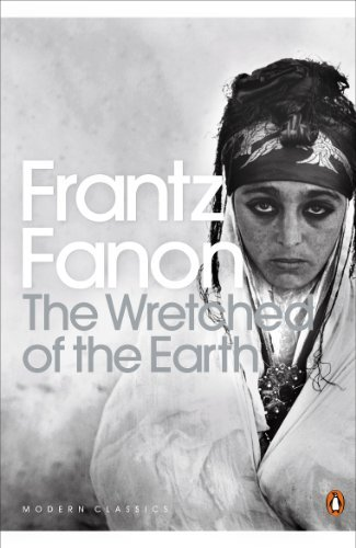 The Wretched of the Earth (Penguin Modern Classics) by Frantz Fanon (2001-12-06)