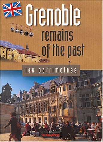 grenoble-remains-of-the-past