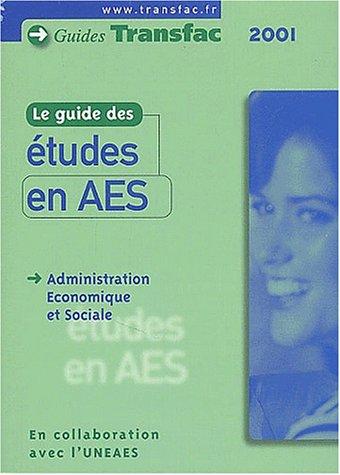 Le guide des études en AES. 4ème édition