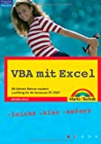 Image de VBA mit Excel - aktuell zu Excel 2007: Mit kleinen Makros zaubern, Lauffähig für die Ver