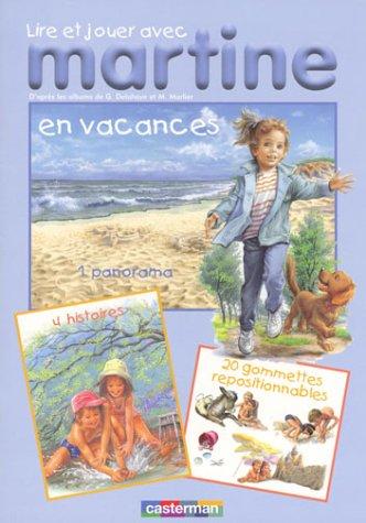 Lire et jouer avec Martine : En vacances