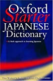 The Oxford Starter Japanese Dictionary (Oxford Starter Dictionaries)