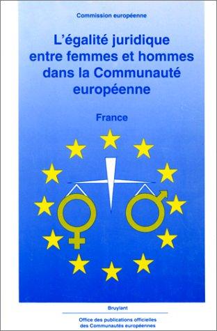 Egalité juridique entre femmes et hommes dans la Communauté européenne : France