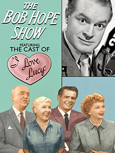 the-bob-hope-show-featuring-the-cast-of-i-love-lucy-ov
