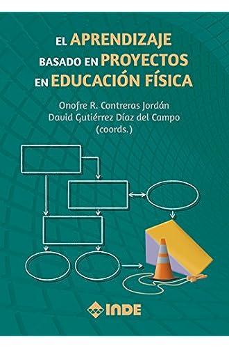 El Aprendizaje basado en Proyectos en Educación Física