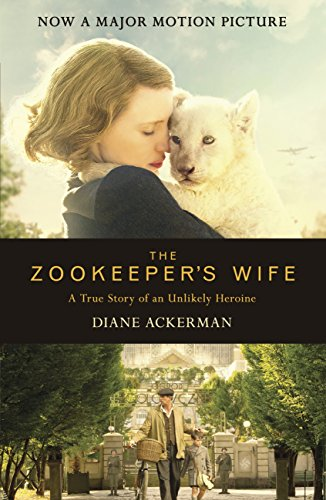 The zookeepers wife an unforgettable true story now a major film the zookeepers wife an unforgettable true story now a major film by ackerman fandeluxe Gallery