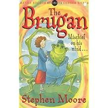 The Brugan (Hodder Silver Series)
