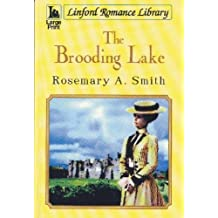 The Brooding Lake (Linford Romance Library)