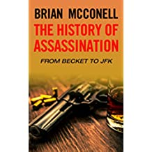 The History of Assassination (English Edition)
