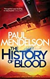The History of Blood (Col Vaughn de Vries Book 3) (English Edition)