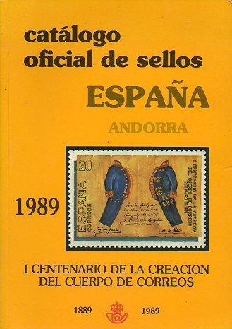 CATÁLOGO OFICIAL DE SELLOS. ESPAÑA. ANDORRA. 1989. I Centenario de la Creación del Cuerpo de Correos (1889-1989).