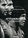 Attitude rugby - Les coupes du monde 1987/2015