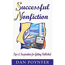 Successful Nonfiction: Tips and Inspiration for Getting Published by Dan Poynter (1999-12-02)
