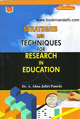 Strategies And Techniques For Research In Education