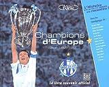 Champions d'Europe : Le livre souvenir officiel