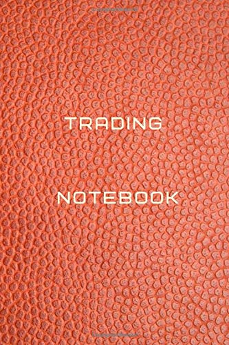 Trading notebook Diary | Log | Journal For Recording job Goals, Daily Activities, & Thoughts ,History: Trading workbook journal for all trading ... journal to progress in your trading profit