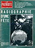 PATRIOTE ILLUSTRE (LE) [No 2] du 08/01/1967 - RIO LE SOLEIL ET LA MER - HONNI SOIT QUI MAL Y PENSE - NEW YORK REVEE - GRENOBLE 68 - RADIOGRAPHIE D'UNE FETE.