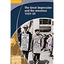 History for the IB Diploma: The Great Depression and the Americas 1929–39