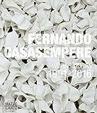 Fernando Casasempere: Works/Obras 1991-2016