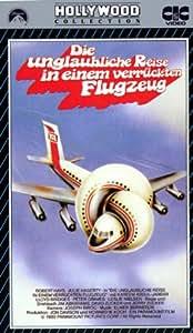 Die unglaubliche Reise in einem verrückten Flugzeug [VHS]
