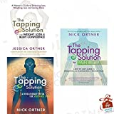 The Tapping Solution Collection 3 Books Bundle With Gift Journal (The Tapping Solution for Weight Loss and Body Confidence: A Woman's Guide to Stressing Less, Weighing Less and Loving More, The Tapping Solution: A Revolutionary System for Stress-Free Living, The Tapping Solution for Pain Relief: A Step-by-Step Guide to Reducing and Eliminating Chronic Pain)