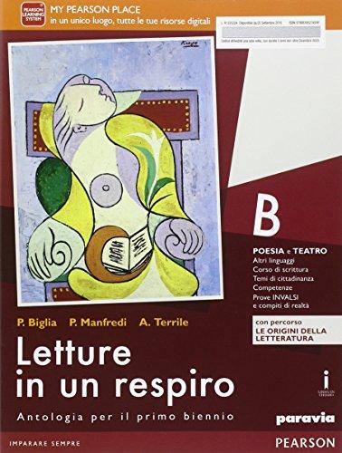 Letture in un respiro. Vol. B. Con Percorso le origini della letteratura. Per le Scuole superiori. Con e-book. Con espansione online