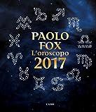 L'oroscopo 2017