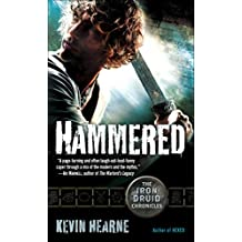 Hammered (with bonus short story): The Iron Druid Chronicles, Book Three (English Edition)