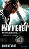 Hammered (with bonus short story): The Iron Druid Chronicles, Book Three (English Edition)