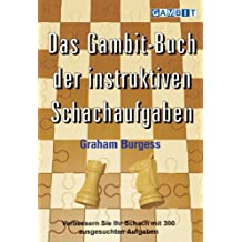 Das Gambit-Buch der instruktiven Schachaufgaben (German Edition)