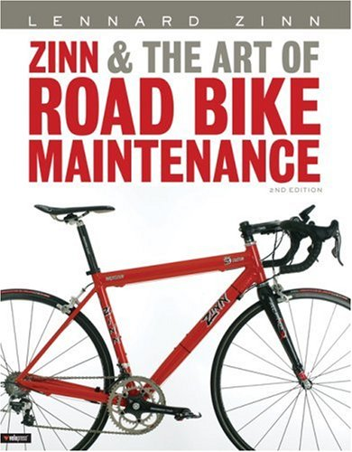 Zinn and the Art of Road Bike Maintenance por Lennard Zinn