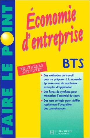 Économie d'entreprise : BTS toutes sections tertiaires, nouvelles épreuves