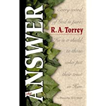 The Answer by R A Torrey (2000-01-30)