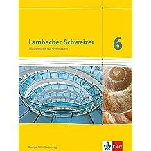 Lambacher Schweizer - Ausgabe für Baden-Württemberg / Schülerbuch 6. Schuljahr