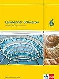 Lambacher Schweizer - Ausgabe für Baden-Württemberg / Schülerbuch 6. Schuljahr - Heidi Buck