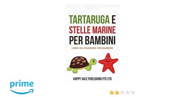 Amazonit Tartaruga E Stelle Marine Per Bambini Libro Da Colorare