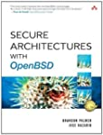 Secure Architectures with OpenBSD 1st...