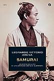 Samurai: Ascesa e declino di una grande casta di guerrieri