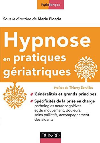 Hypnose en pratiques gériatriques par Collectif