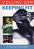Keeping Fit (Collins Gem)