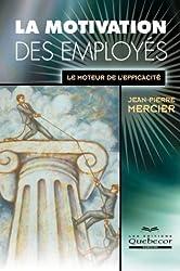 La motivation des employés : Le moteur de l'efficacité